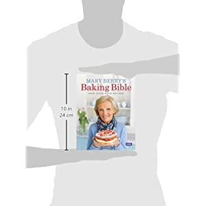 Mary Berry's Baking Bible: Over 250 Classic Recipes