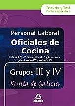 Oficial de cocina (1ª y 2ª) personal laboral de la xunta de galicia grupos iii y iv. Temario y test