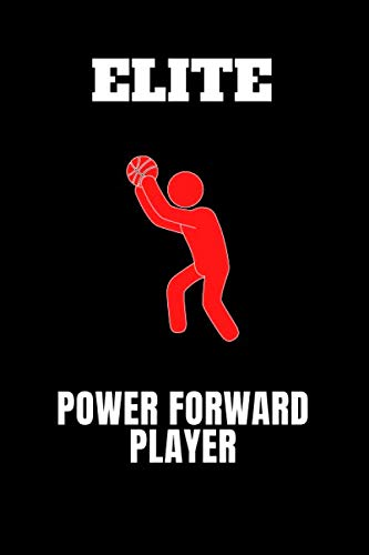 Elite Power Forward Player: Lined Notebook Gift For Basketball Players/Lovers With 110 Pages And A Trim Size Of (6*9)