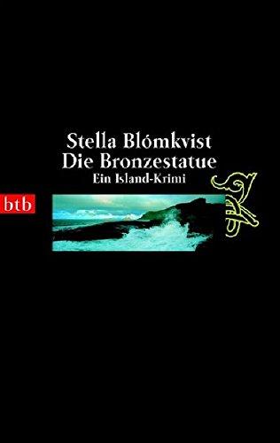Die Bronzestatue: Ein Island-Krimi (btb-TB)