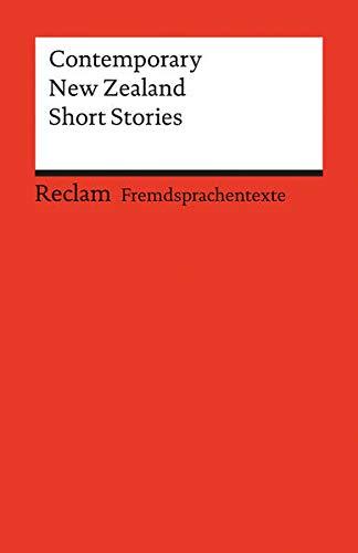 Contemporary New Zealand Short Stories: (Fremdsprachentexte) (Reclams Universal-Bibliothek)