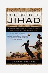 Children of Jihad (08) by Cohen, Jared [Paperback (2008)] Paperback