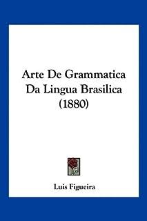 Arte De Grammatica Da Lingua Brasilica (1880)