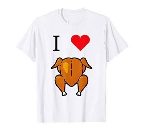 Ich Liebe Brathähnchen Brathuhn Grill Chicken Grillhähnchen T-Shirt