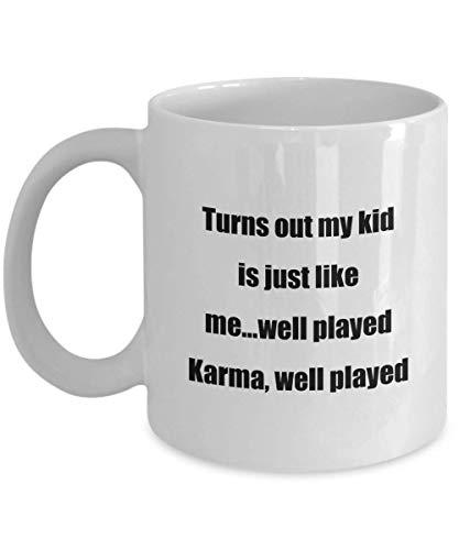 Taza De Café Mamá Resulta Que Mi Hijo Es Como Yo.Bien Jugado Karma Bien Jugado Taza De Cerámica Porcelana Blanca Novedad 330 Ml Personalizada Taza De Té Taza De Café Oficina Cumpl