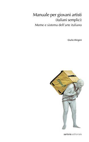 Manuale per giovani artisti (italiani semplici)