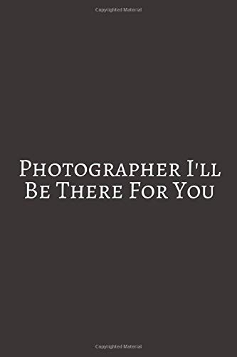 Photographer I'll Be: Vintage Cameras Notebook (Journal, Composition Book), Photographer Gifts for Women For Ballet Dance Funny Wedding Planner And ... Timelines And Budget Planning Workbook