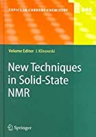 NEW TECHNIQUES IN SOLID-STATE NMR, VOLUME 246