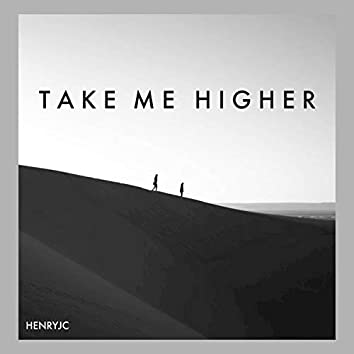 Take Me Higher (Extended Mix)