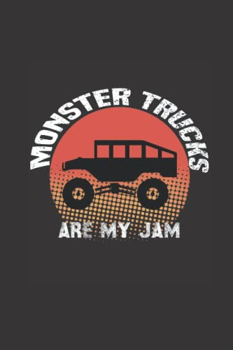 Compare Textbook Prices for Monster Trucks Are My Jam: Lined Notebook For Monster Trucks Lovers, Birthday Gift Idea For Men & Women, Journal For Big Cars, Motor Sports And Monster Truck Fans  ISBN 9798494042545 by Academy, Brian Books