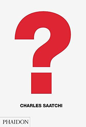 ? by Charles Saatchi