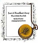 Just A Heartbeat Away : When A Mother Dies of AIDS 156123088X Book Cover