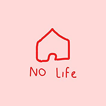 No Life