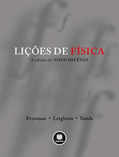 Lições de Física - 3 Volumes: A Edição do Novo Milênio