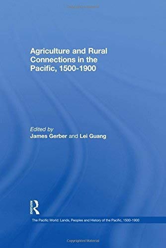 [(Agriculture and Rural Connections in the Pacific )] [Author: James Gerber] [Oct-2006]