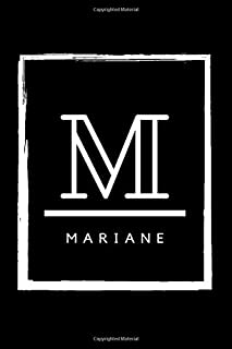 M - Mariane: Monogram initial M for Mariane notebook   Birthday Journal Gift   Lined Notebook /Pretty Personalized Name Le...