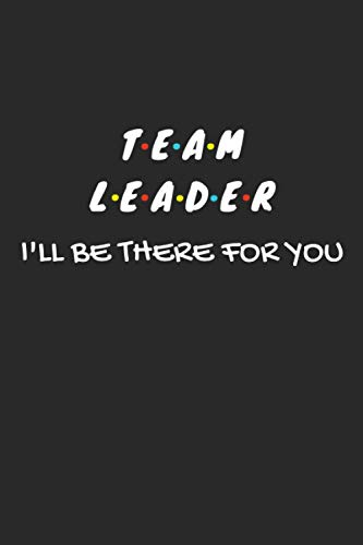 Team Leader Gifts: Lined Notebook Journal Paper Blank, a Gift for Team...