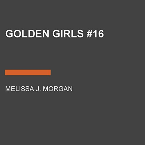Golden Girls     Camp Confidential Series, Book 16              De :                                                                                                                                 Melissa J. Morgan                               Lu par :                                                                                                                                 Lauren Davis                      Durée : 3 h et 44 min     Pas de notations     Global 0,0
