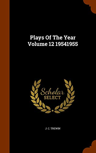 Plays of the Year Volume 12 19541955