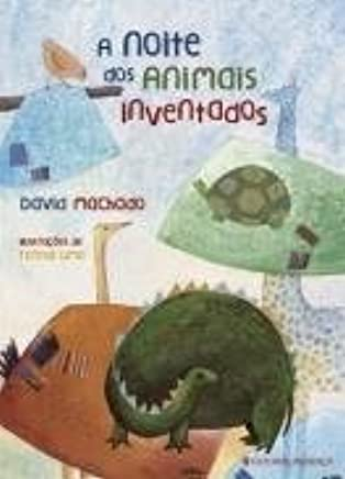 A Noite dos Animais Inventados (Portuguese Edition): David Machado: 9789722335508: Amazon.com: Books