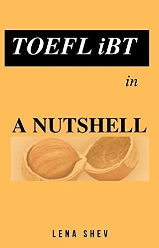 TOEFL iBT in a Nutshell.