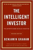 The Intelligent Investor: The Definitive Book On Value Investing. A Book Of Practical Counsel (revised Edition) (books, New)