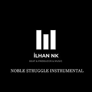 Noble Struggle