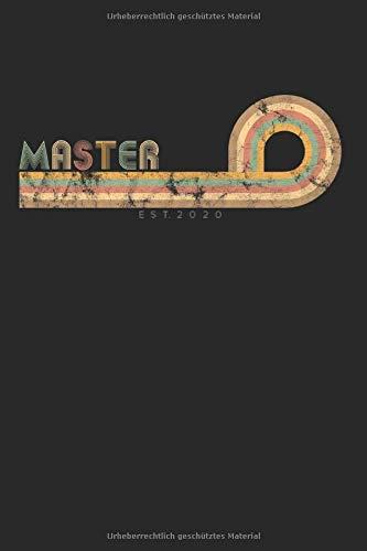 Notebook Master 2020: Master 2020 Notizbuch A5 als Geschenk für einem Masterstudent zum Abschluss / 6x9 Zoll 120 Seiten kariert / Tagebuch oder ... Masterstudium mit Mastertitel Vintage Motiv