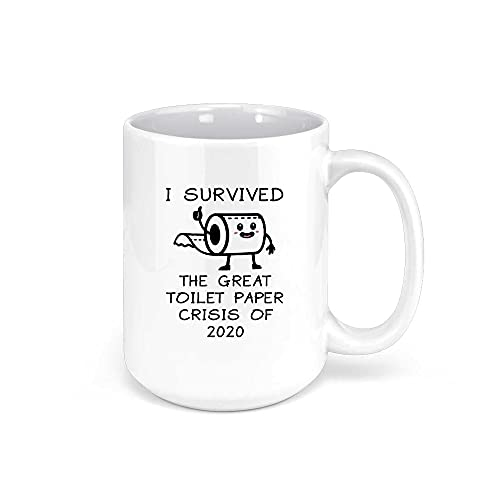 I Survived The Great Toilet Paper Crisis Of 2020 | Quarantine Gifts Funny Hilarious Novelty Coffee Mug Cup | Gag Gift Joke Christmas White Elephant Present Birthday