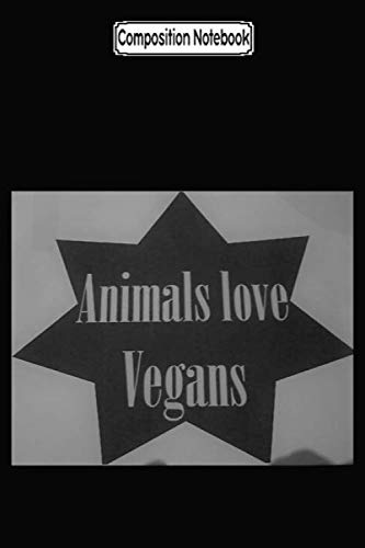 Composition Notebook: Vegan with animals Journal Notebook Blank Lined Ruled 6x9 100 Pages