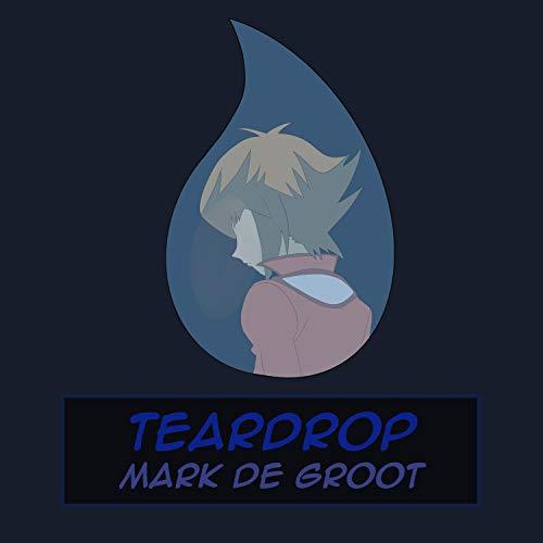 """Teardrop (From """"Yu-Gi-Oh! GX"""")"""