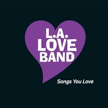 Songs You Love