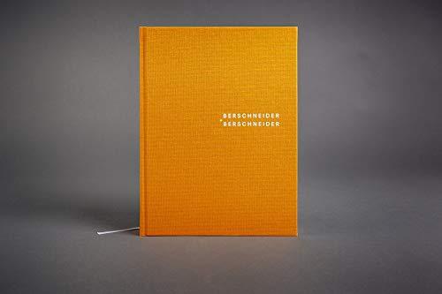 Berschneider + Berschneider: Werkmonografie
