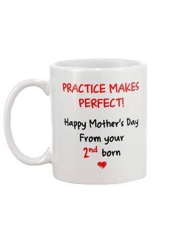 La práctica hace el día perfecto y feliz de la madre de 2nd Born Taza de café Taza de 11 oz