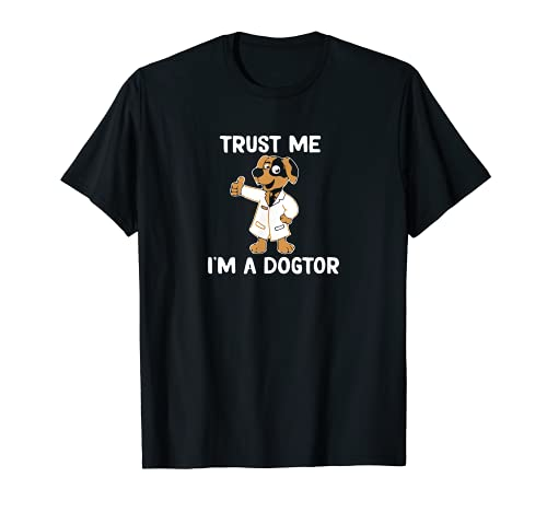 Trust Me I am a Dogtor - Camiseta para perro Camiseta