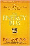 Energy Bus  07  by Gordon Jon [Hardcover  2007 ]
