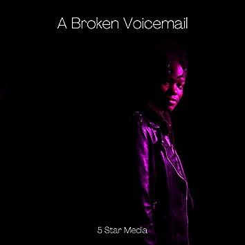 A Broken Voicemail