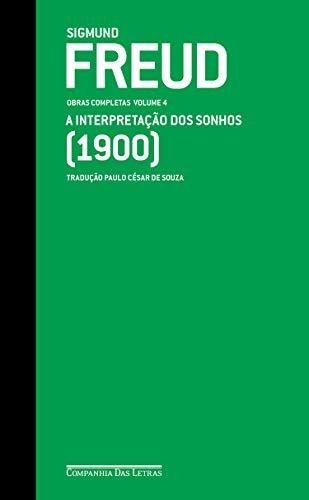 Freud (1900) - Obras completas volume 4: A interpretação dos sonhos