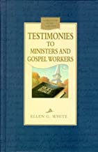 Testimonies to Ministers and Gospel Workers (Christian home library)
