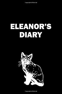 Eleanor's diary: Journal for write your day with your name (6 x 9) inches 120 pages