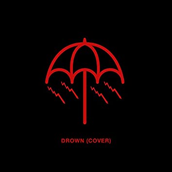 Drown (Cover)
