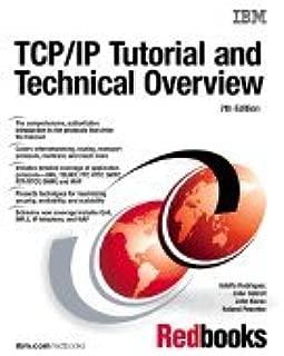TCP/IP Tutorial & Technical Overview (7th, 02) by Rodriguez, Adolfo - Gatrell, John - Karas, John - Peschke, Rola [Paperback (2001)]