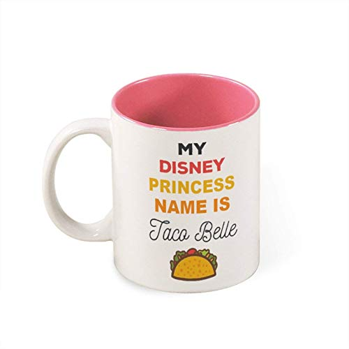 Mug- My Princess Name Is Taco Belle Funny White Mug Birthday Presentchristmas Giftpersonalized Mug White Mugoffice Joke, 11oz Funny Coffee Mug,mg2728