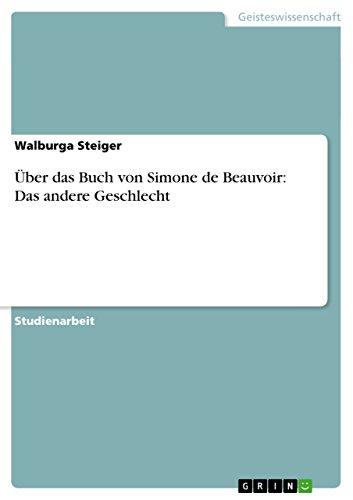 Über das Buch von Simone de Beauvoir: Das andere Geschlecht