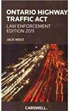 Ontario Highway Traffic Act: Law Enforcement Edition 2011