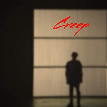 Creep(wanna Be)