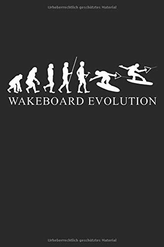 Evolution Wakeboard: Sportart Geschenke für Männer, Frauen & Kinder: Notizbuch DIN A5 I Liniert I 120 Seiten I Geschenkidee Wassersport Freizeitsport ... Wakeboardfahrer Wakeboarder Boarder Sportler