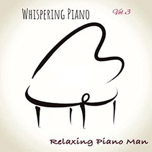 Whispering Piano, Vol. 3