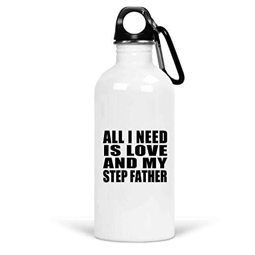 All I Need is Love and My Step Father - Water Bottle Bouteille d'eau Acier Inoxydable Gobelet-Thermos - Cadeau pour Anniversaire Fête des Mères Fête des Pères