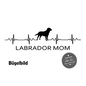 Bügelbild Hund LABRADOR MOM Herzschlag in Flex, Glitzer, Flock, Effekt in Wunschgröße